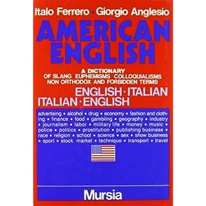 L'inglese in America. Dizionario di slang: eufemis
