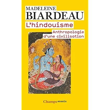L'hindouisme : Anthropologie d'une civilisation