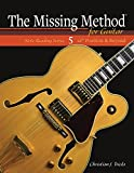#8: The Missing Method for Guitar, Note Reading in the 12th Position and Beyond: Learn to Read and Play Guitar Music in the Highest Region of the Neck (Frets 12-22) (Note Reading Series Book 5)