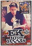 Eko Fresh: Ek to the Roots (Inkl.Ep Jetzt Kommen Wir Wieder (Audio CD)