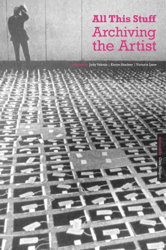 All This Stuff: Archiving the Artist (English Edition)