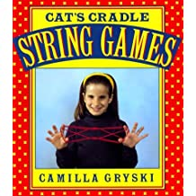 Cat's Cradle, Owl's Eyes: A Book of String Games by Camilla Gryski (1-Aug-1984) Paperback