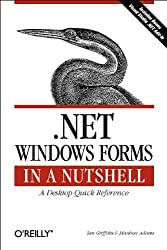.NET Windows Forms in a Nutshell (In a Nutshell (O'Reilly))