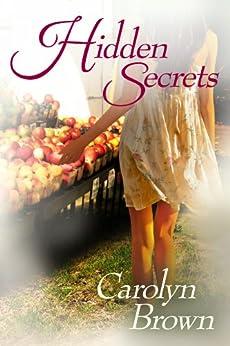 Hidden Secrets by [Brown, Carolyn]
