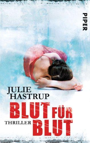 Buchseite und Rezensionen zu 'Blut für Blut' von Julie Hastrup