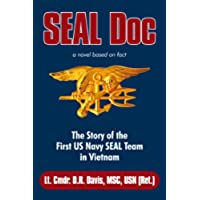 SEAL Doc: The Story of the First US Navy SEAL Team in Vietnam (English Edition)