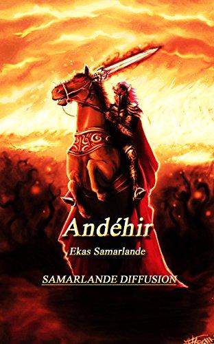 Andéhir (l'intégrale) par Ekas Samarlande