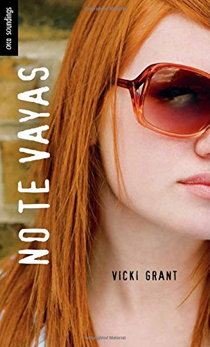 No Te Vayas: (comeback) (Spanish Soundings) por Vicki Grant