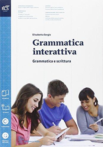 Grammatica interattiva. Grammatica-Lessico. Per le Scuole superiori. Con e-book. Con espansione online