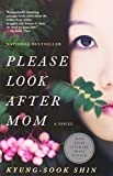 Please Look After Mom (Vintage Contemporaries) by Kyung-Sook Shin (2012-04-03)