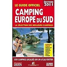 Le guide officiel Camping Europe du sud : La sélection des meilleurs campings