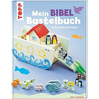 Download Mein Bibel Bastelbuch 35 Bastelideen Fur Kinder Pdf Free