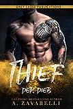 Thief - Der Dieb: Ein Roman aus Bostons Unterwelt