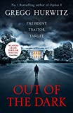 Out of the Dark: 'Read this book. You'll thank me later.' David Baldacci (An Orphan X Thriller, Band 4)