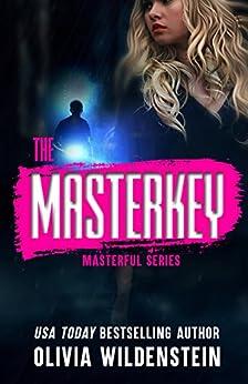 The Masterkey: A Masterful Suspense Thriller: Book 1 (English Edition) di [Wildenstein, Olivia]