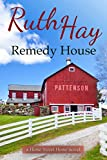 Remedy House (Home Sweet Home Book 3)