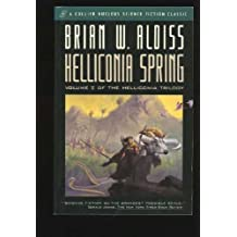 Helliconia Spring by Brian Wilson Aldiss (August 19,1992)
