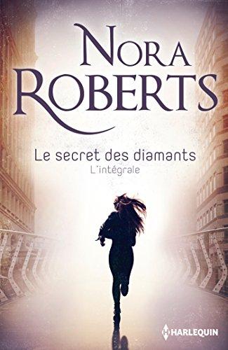Le secret des diamants, L'intégrale : Une femme en fuite ; Dans l'ombre du mystère ; L'éclat du danger