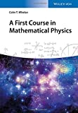 A First Course in Mathematical Physics (No Longer Used)