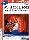 Word 2003/2002 leicht und verständlich. Grundlagen, Praxis, Serienbriefe. Word XP - 2003