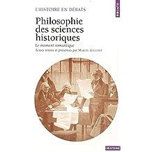 Philosophie des sciences historiques : Le Moment romantique