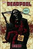 Deadpool - Vol. 11: Dead (Deadpool (Marvel Hardcover))