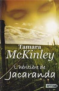 vignette de 'Héritière de Jacaranda (l') (McKinley, Tamara)'