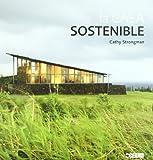 La casa sostenible: La información imprescindible para construir, reformar y decorar su casa de forma ecológica (Fuera de colección)