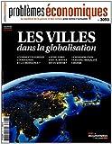 Les villes dans la globalisation (Problèmes économiques n°3093)