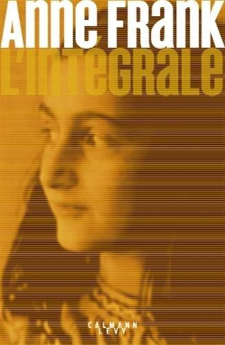 Anne Frank - L'Intgrale