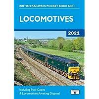 Locomotives 2021: Including Pool Codes and Locomotives Awaiting Disposal (British Railways Pocket Books)