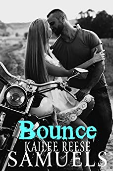 Bounce by [Samuels, Kailee Reese]