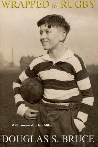 Wrapped in Rugby por Mr Douglas Scott Bruce