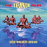 Trance Files-Your wildest Dreams (1996)