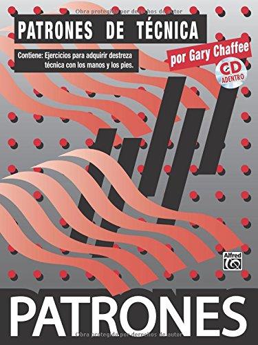 Patrones de Tecnica [Technique Patterns]: Spanish Language Edition (Book & CD)