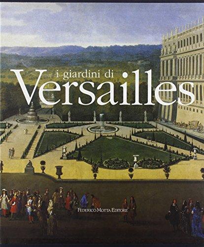 giardini di versailles. ediz. illustrata