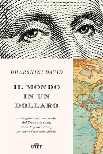 Il mondo in un dollaro: Il viaggio di una