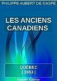 Telecharger Livres Les anciens canadiens (PDF,EPUB,MOBI) gratuits en Francaise