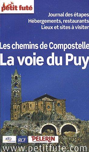 Petit Futé La voie du Puy, Les chemins de Compostelle