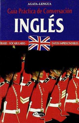 Ingles - Guia Practica de Conversacion