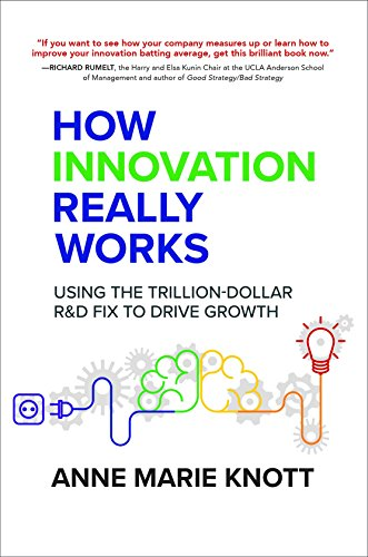 how-innovation-really-works-using-the-trillion-dollar-rd-fix-to-drive-growth