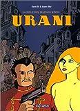 Urani, tome 1 : La Ville des mauvais rêves de Sfar (14 octobre 2000) Album