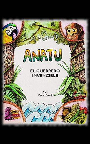 ANATU, El Guerrero Invencible por oscar david