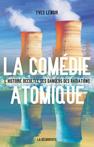 La comédie atomique (CAHIERS LIBRES) par Yves LENOIR