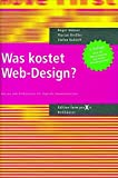 Was kostet Web-Design?: Kosten und Kalkulationen für digitale Kommunikation