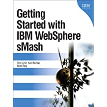 Getting Started with IBM WebSphere sMash, Portable Documents (IBM Press)