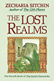 The Lost Realms (Book IV) (Earth Chronicles 4)