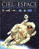 L'Encyclopédie Gallimard jeunesse du ciel et de l'espace - Explorer et observer l'Univers