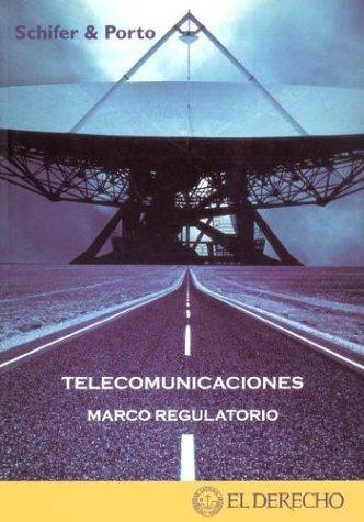 Telecomunicaciones - Marco Regulatorio por Ricardo Porto