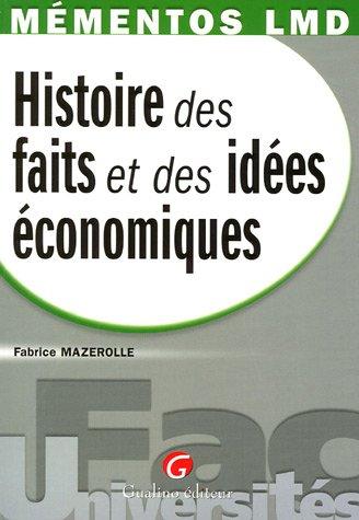 Mémento Histoire des faits et des idées économiques